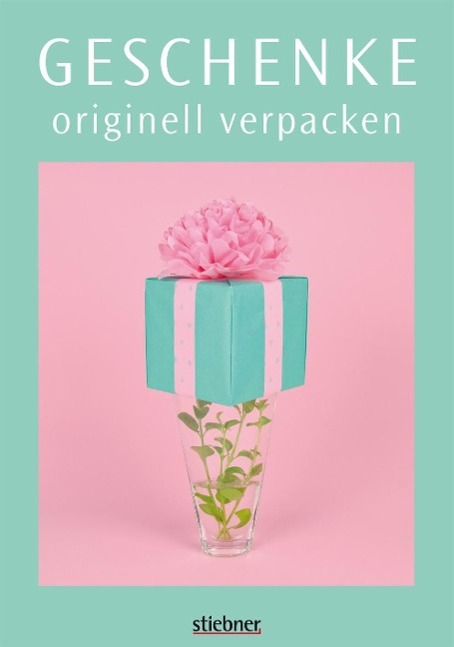 Geschenke originell verpacken