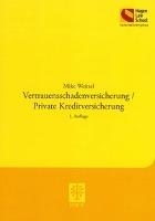 Vertrauensschadenversicherung/Private Kreditversicherung