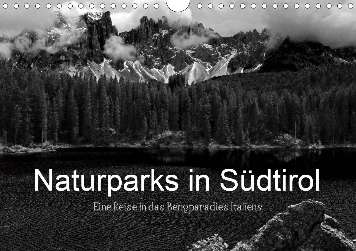 Naturparks in Südtirol (Wandkalender 2021 DIN A4 quer)