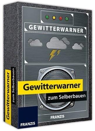 Gewitterwarner zum Selberbauen - Lernpaket