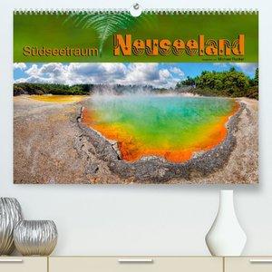 Südseetraum Neuseeland (Premium, hochwertiger DIN A2 Wandkalender 2022, Kunstdruck in Hochglanz)
