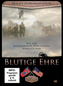 Blutige Ehre - Wie der amerikanische Bürgerkrieg wirklich war, 1 DVD
