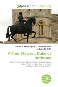 Arthur Stewart, Duke of Rothesay
