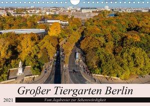 Großer Tiergarten Berlin - Vom Jagdrevier zur Sehenswürdigkeit (