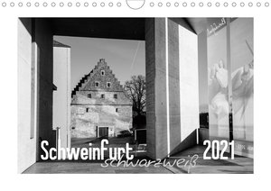 Schweinfurt schwarzweiß (Wandkalender 2021 DIN A4 quer)