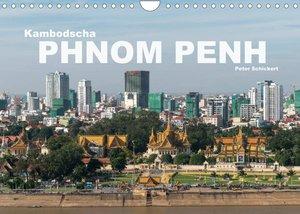 Kambodscha - Phnom Penh (Wandkalender 2022 DIN A4 quer)