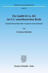 Die GmbH & Co. KG im U.S.-amerikanischen Recht.
