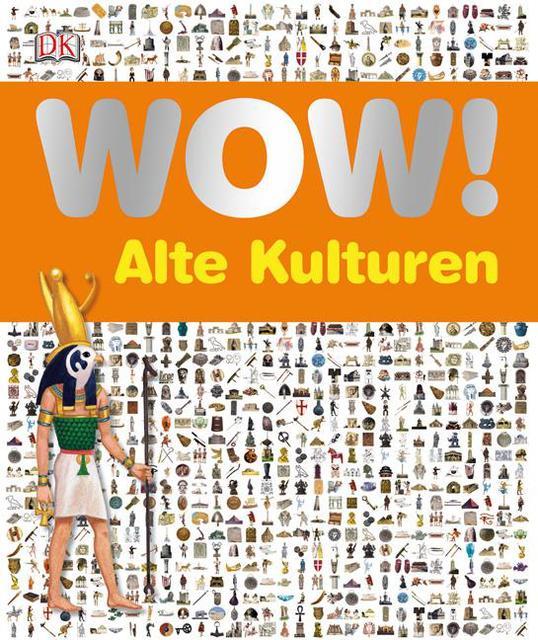 WOW! Alte Kulturen