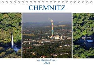 Chemnitz - Von Oben Nach Unten (Tischkalender 2021 DIN A5 quer)