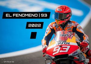 EL FENOMENO | 93 - Marc Marquez - 2022 - Kalender | MotoGP DIN A2
