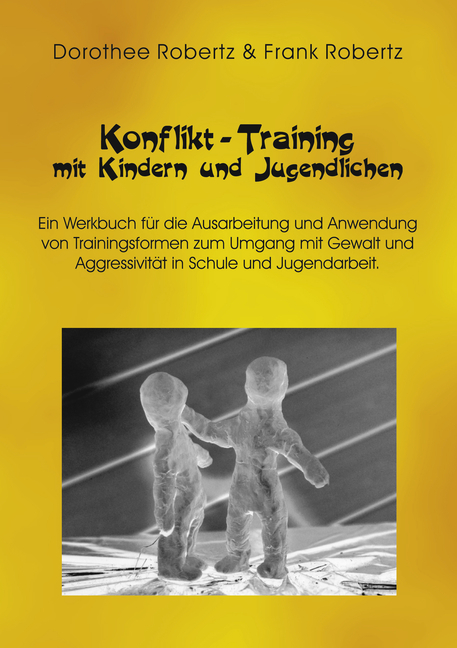 Konflikt - Training mit Kindern und Jugendlichen