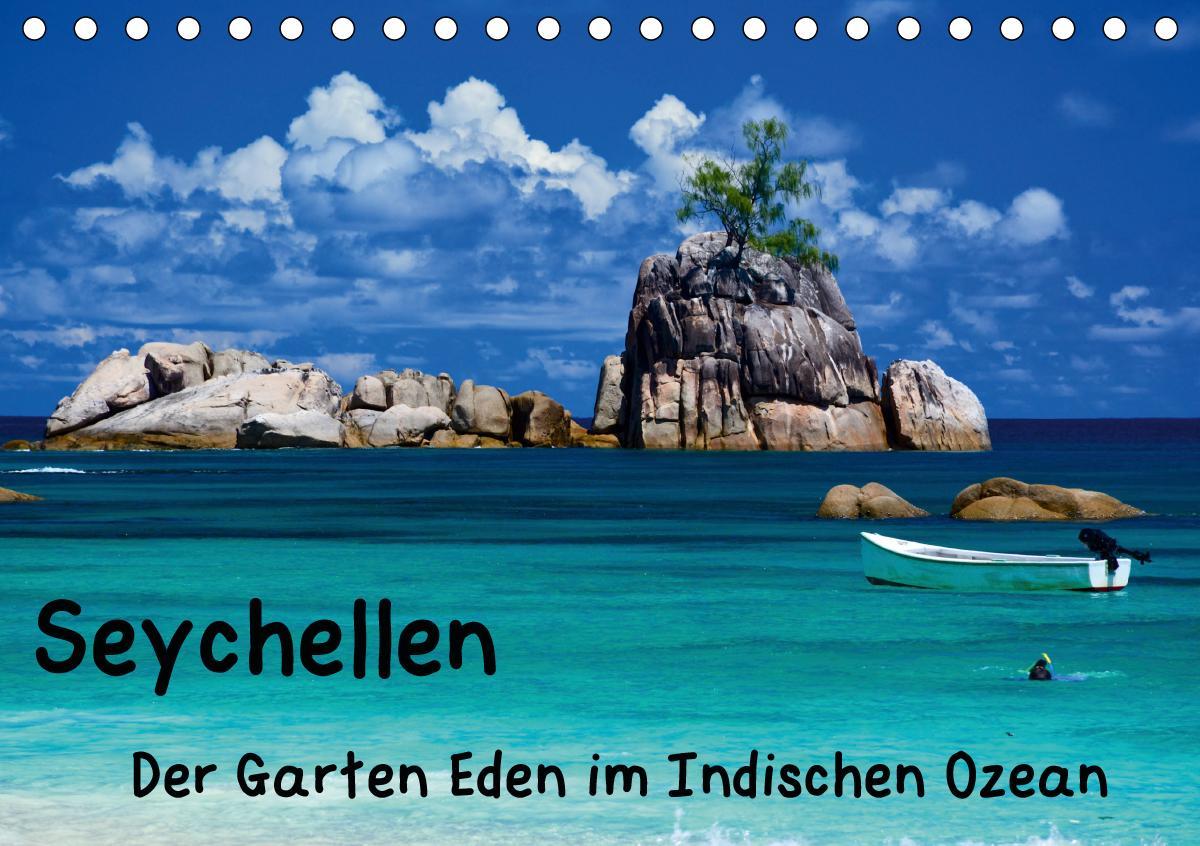 Seychellen - Der Garten Eden im Indischen Ozean (Tischkalender 2