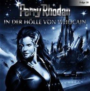 Perry Rhodan - In der Hölle von Whocain, 1 Audio-CD