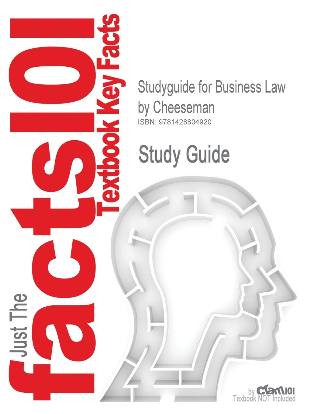 Studyguide for Business Law by Cheeseman, ISBN 9780131009417