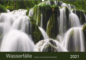 WASSERFÄLLE - Sanfte und tosende Schönheiten (Wandkalender 2021 DIN A2 quer)