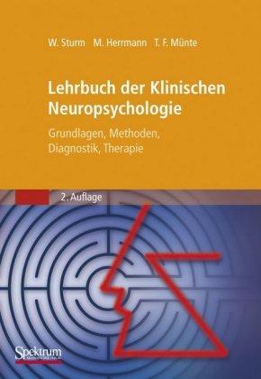 Lehrbuch der Klinischen Neuropsychologie