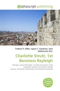 Charlotte Strutt, 1st Baroness Rayleigh