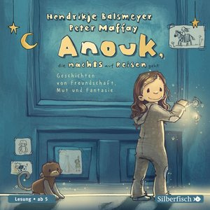 Anouk, die nachts auf Reisen geht, 2 Audio-CD