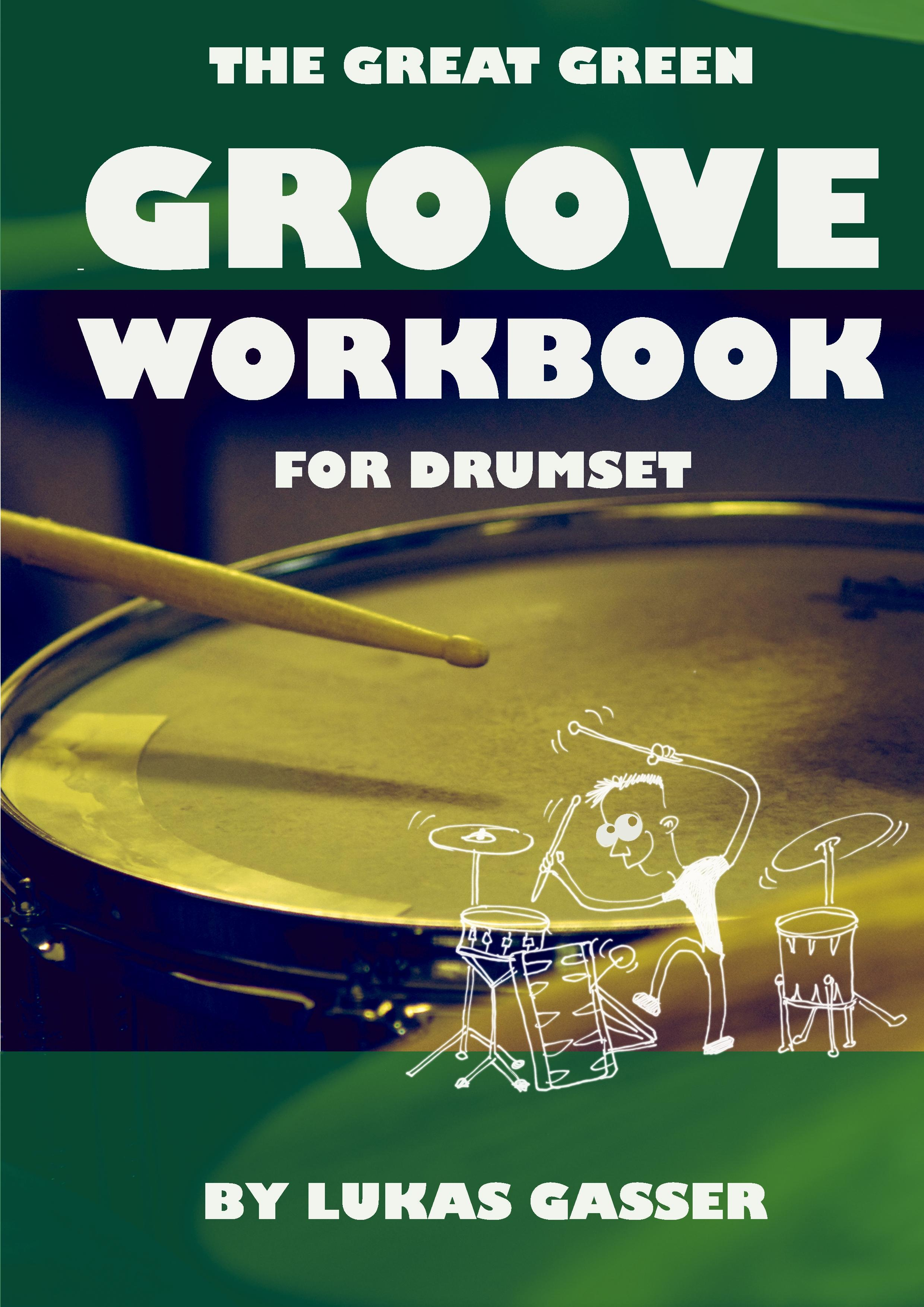 The Great Green Groove Workbook