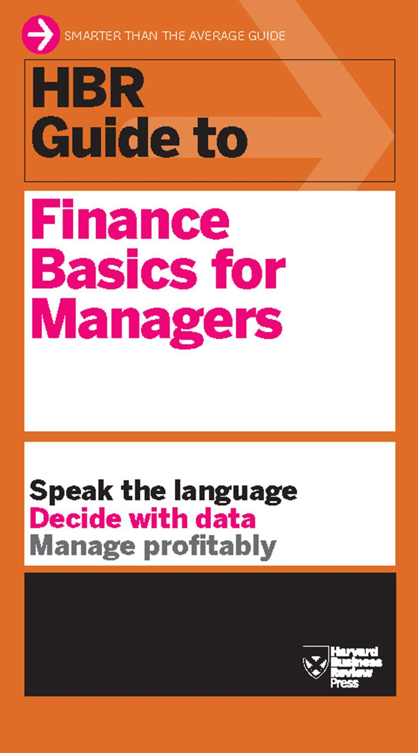 HBR Guide to Finance Basics for Managers