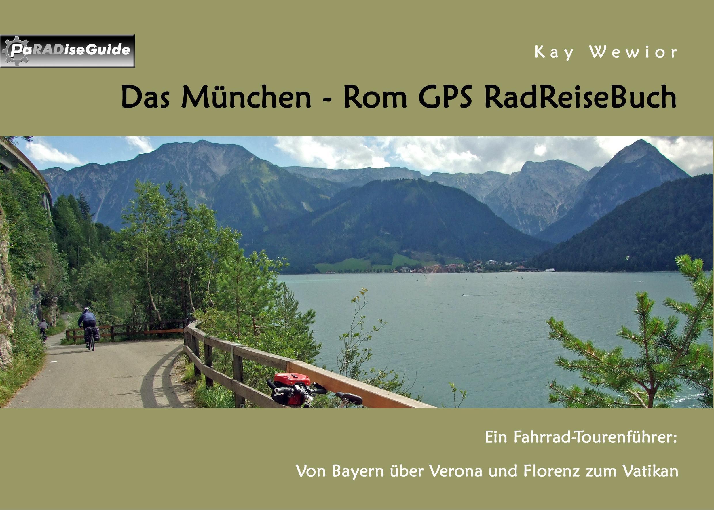 Das München - Rom GPS RadReiseBuch