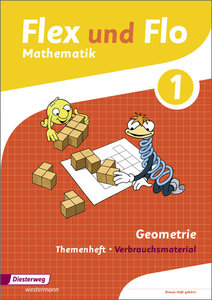 Flex und Flo. Themenheft Geometrie 1