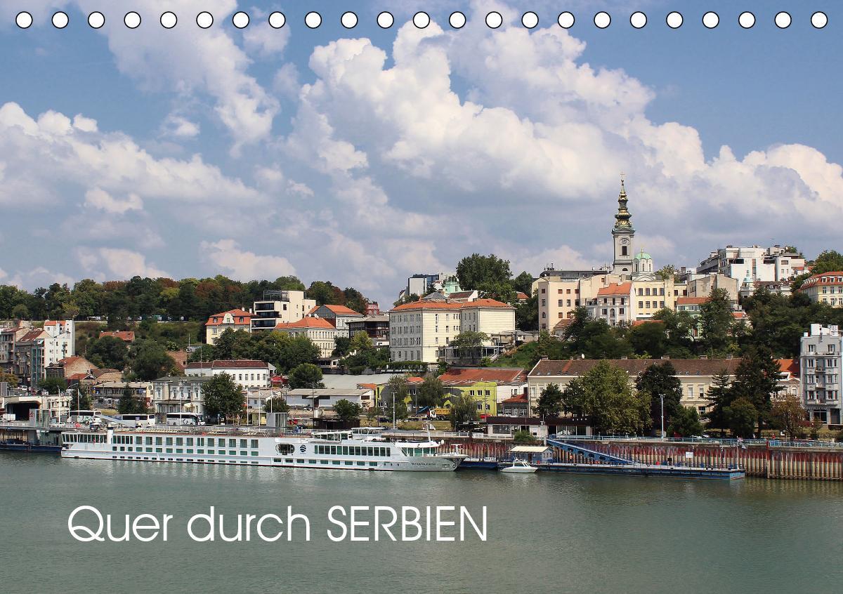 Quer durch Serbien (Tischkalender 2021 DIN A5 quer)