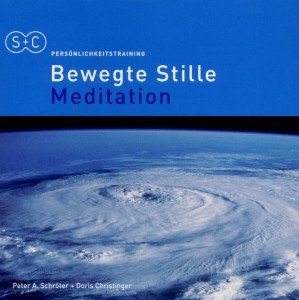 Bewegte Stille Meditation