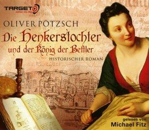 Die Henkerstochter und der König der Bettler, 6 Audio-CDs