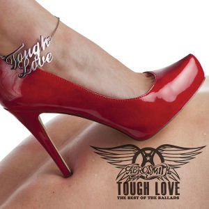 Aerosmith: Tough Love: Best Of The Ballads