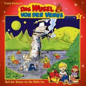 Zander, F: Wusel Von Der Venus Folge 3-Auf Der Venus Is