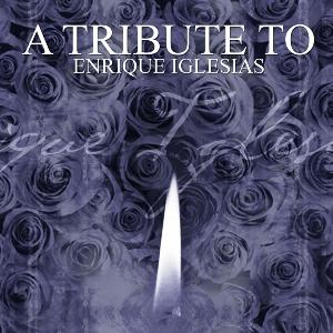 Tribute To Enrique Iglesias