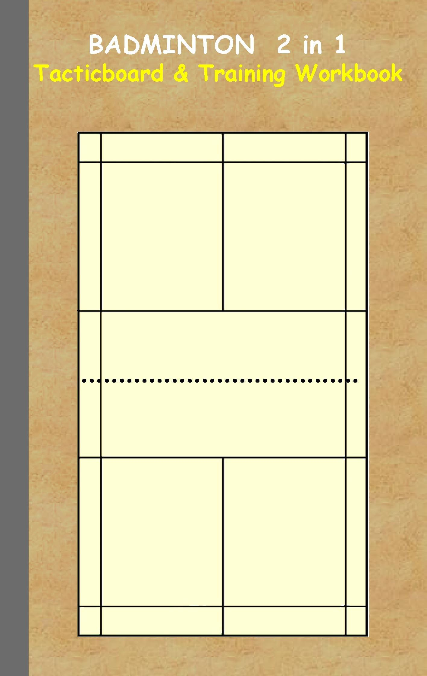 Badminton: 2 in 1 note- and tactic book with dry erase panel in