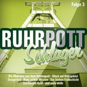 Various: Ruhrpott Schlager Folge 3