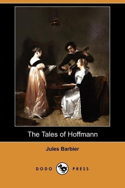 The Tales of Hoffmann (Dodo Press)