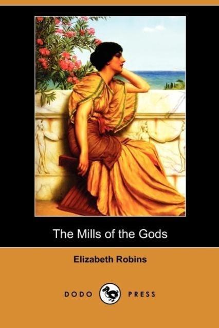 The Mills of the Gods (Dodo Press)