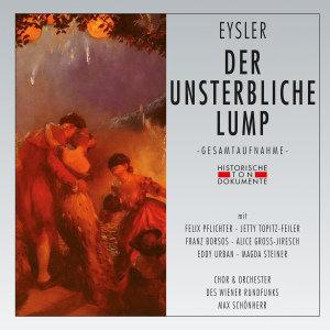 Chor & Orchester Des Wiener Rundfunks: Unsterbliche Lump