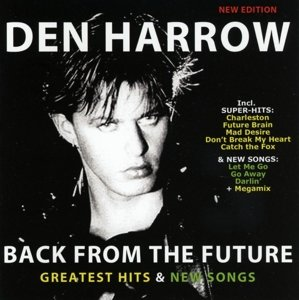 Harrow, D: Back From The Future-Greatest Hits & New Songs