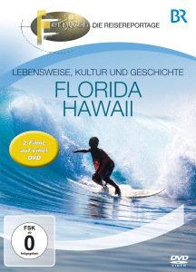 BR - Fernweh: Florida & Hawaii
