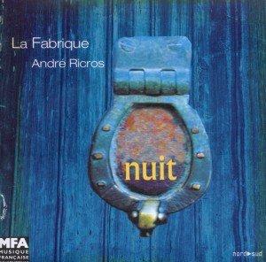 La Fabrique & Andre Ricros: Nuit