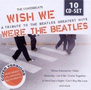 We Wish We Were the Beatles, 10 Audio-CDs