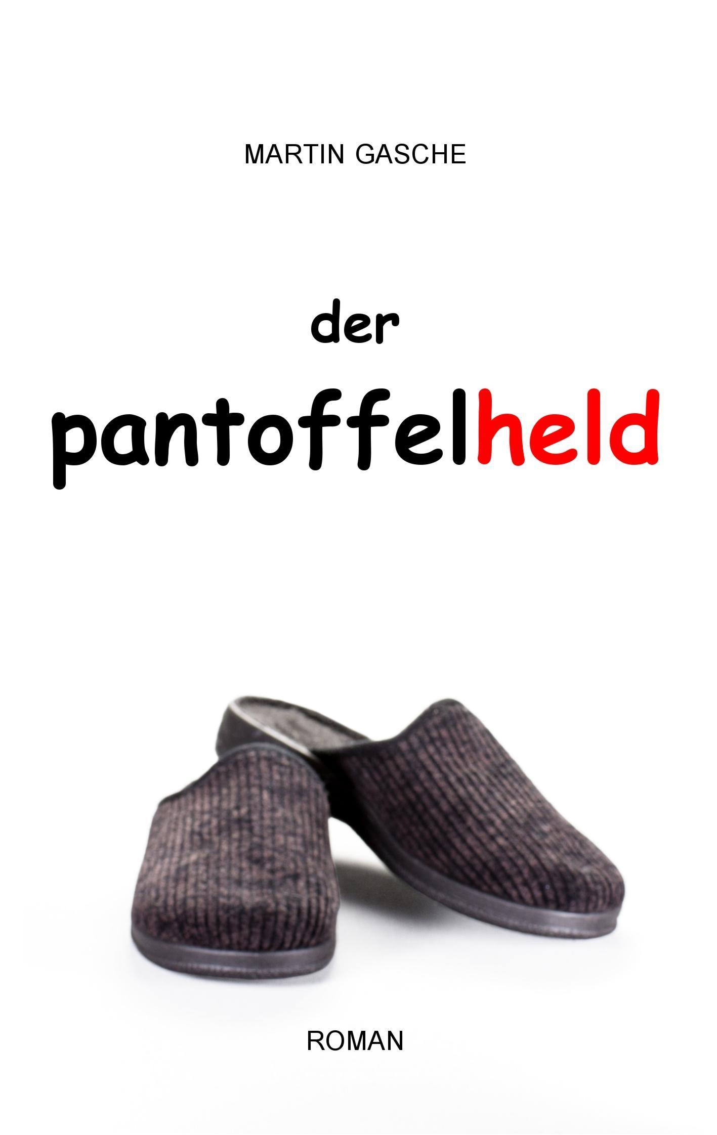 Der Pantoffelheld