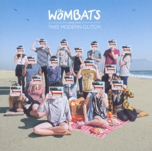 Wombats, T: Wombats Proudly Present...This Modern Glitch