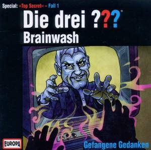 Die drei ??? Special 2011. Brainwash - Gefangene Gedanken