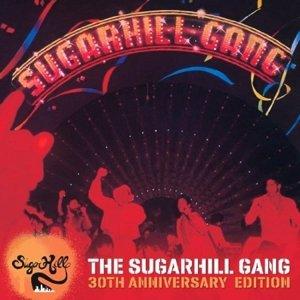 The Sugarhill Gang 30th Anniversary Ed.
