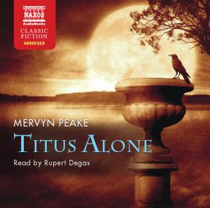 Titus Alone, 4 Audio-CDs