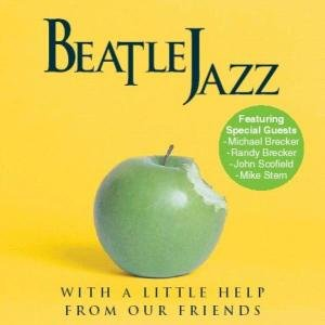 Beatle Jazz: With A Little Help From Our FR