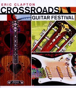 Clapton, E: Crossroads Guitar Festival 2004