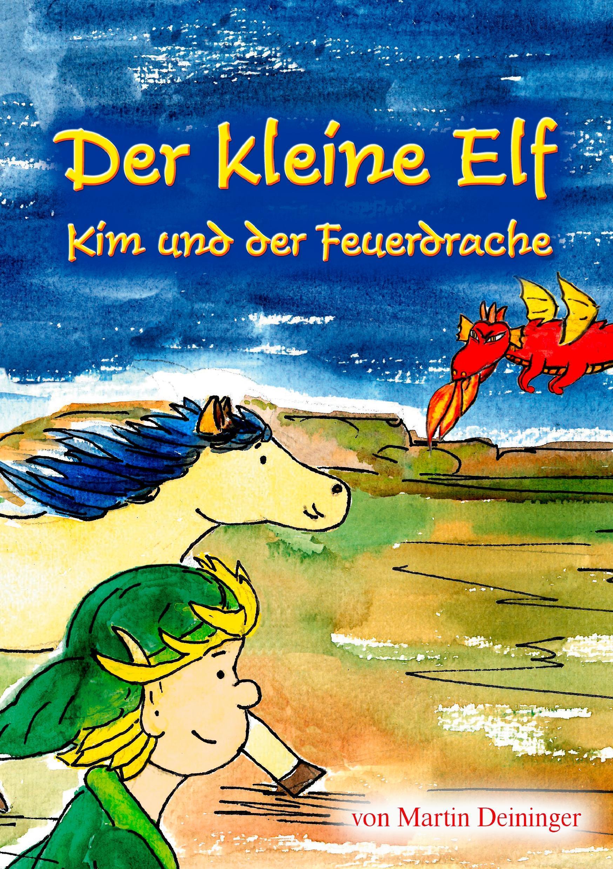 Der kleine Elf - Kim und der Feuerdrache
