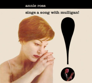 Ross, A: Sings A Song With Mulligan!